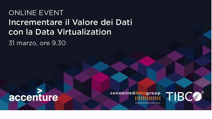 Incrementare il Valore dei Dati con la Data Virtualization