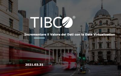 TIBCO Data Virtualization Talk – Italy